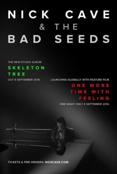 Смотреть трейлер Nick cave & the bad seeds - one more time with feeling (2016)