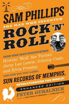 Sam Phillips: The Man Who Invented Rock 'N' Roll (2018) Streaming