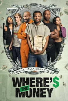 Wheres the Money (2018)